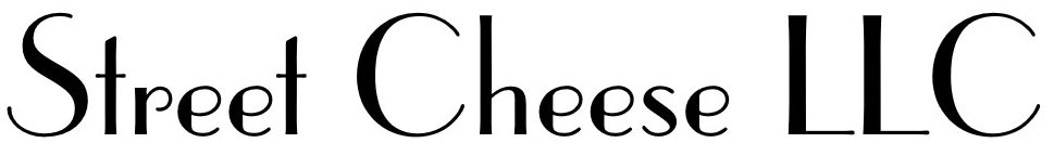 Street Cheese